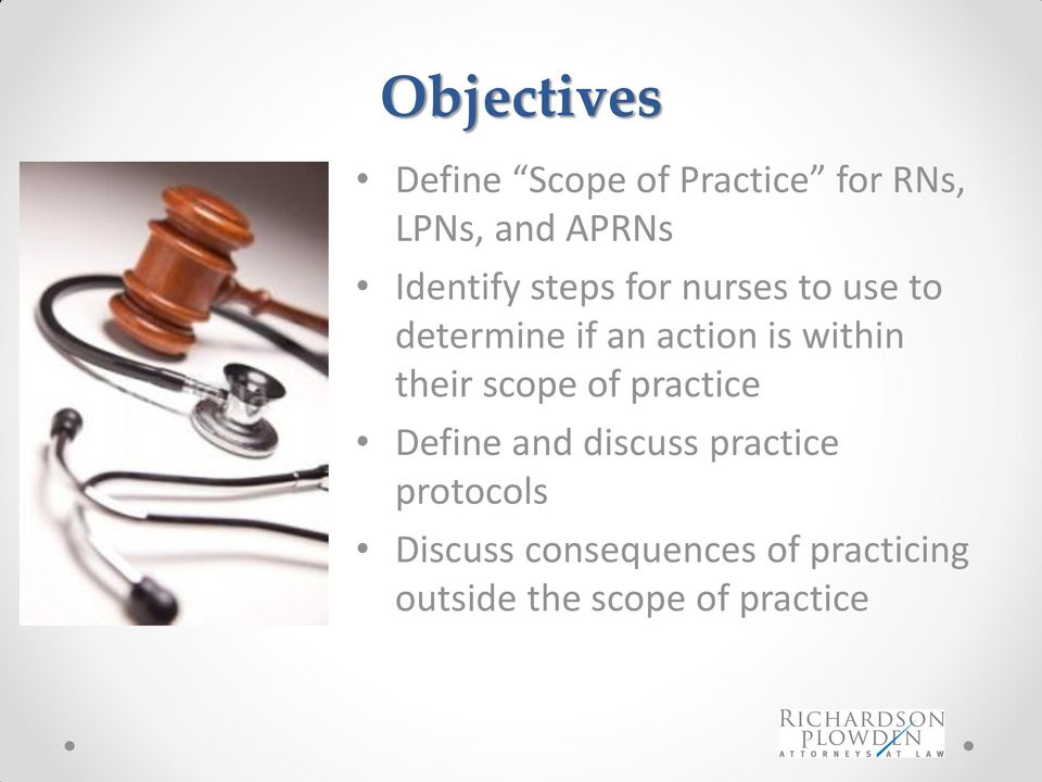 within their scope of practice Define and discuss practice