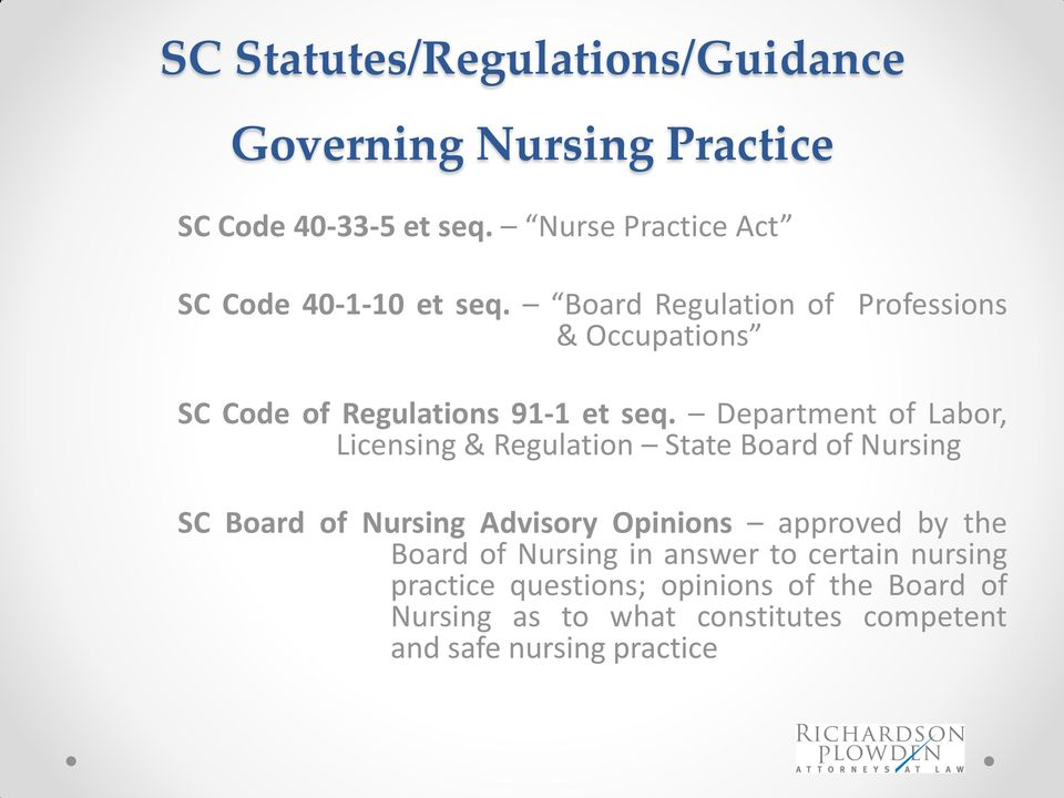 Board Regulation of Professions & Occupations SC Code of Regulations 91-1 et seq.
