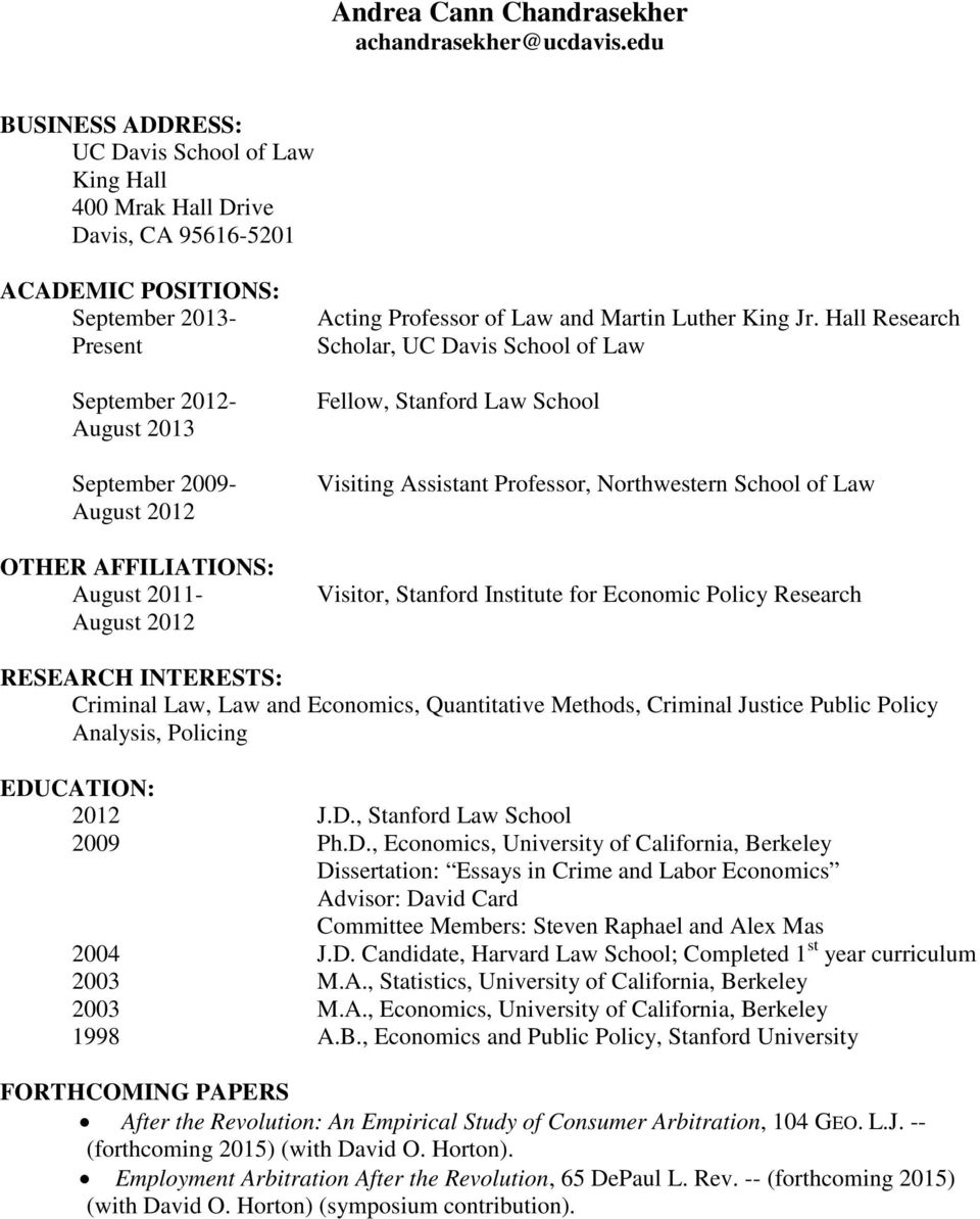 OTHER AFFILIATIONS: August 2011- August 2012 Acting Professor of Law and Martin Luther King Jr.