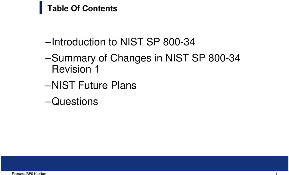 Summary of Changes in NIST SP