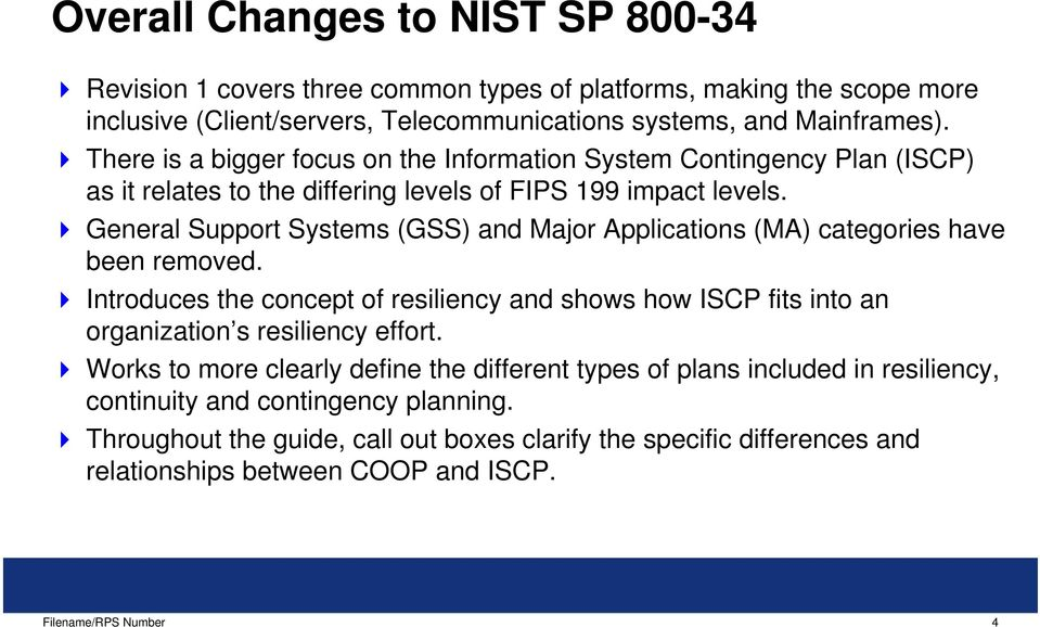 General Support Systems (GSS) and Major Applications (MA) categories have been removed.