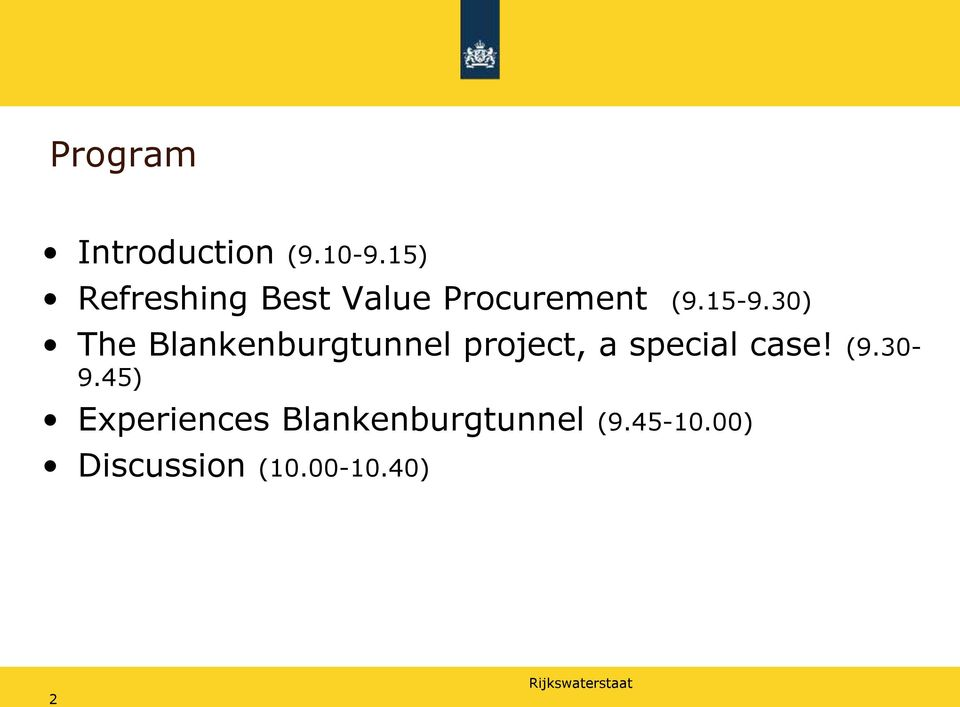 30) The Blankenburgtunnel project, a special case!