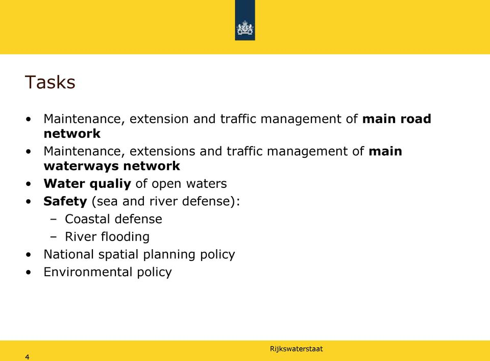 Water qualiy of open waters Safety (sea and river defense): Coastal
