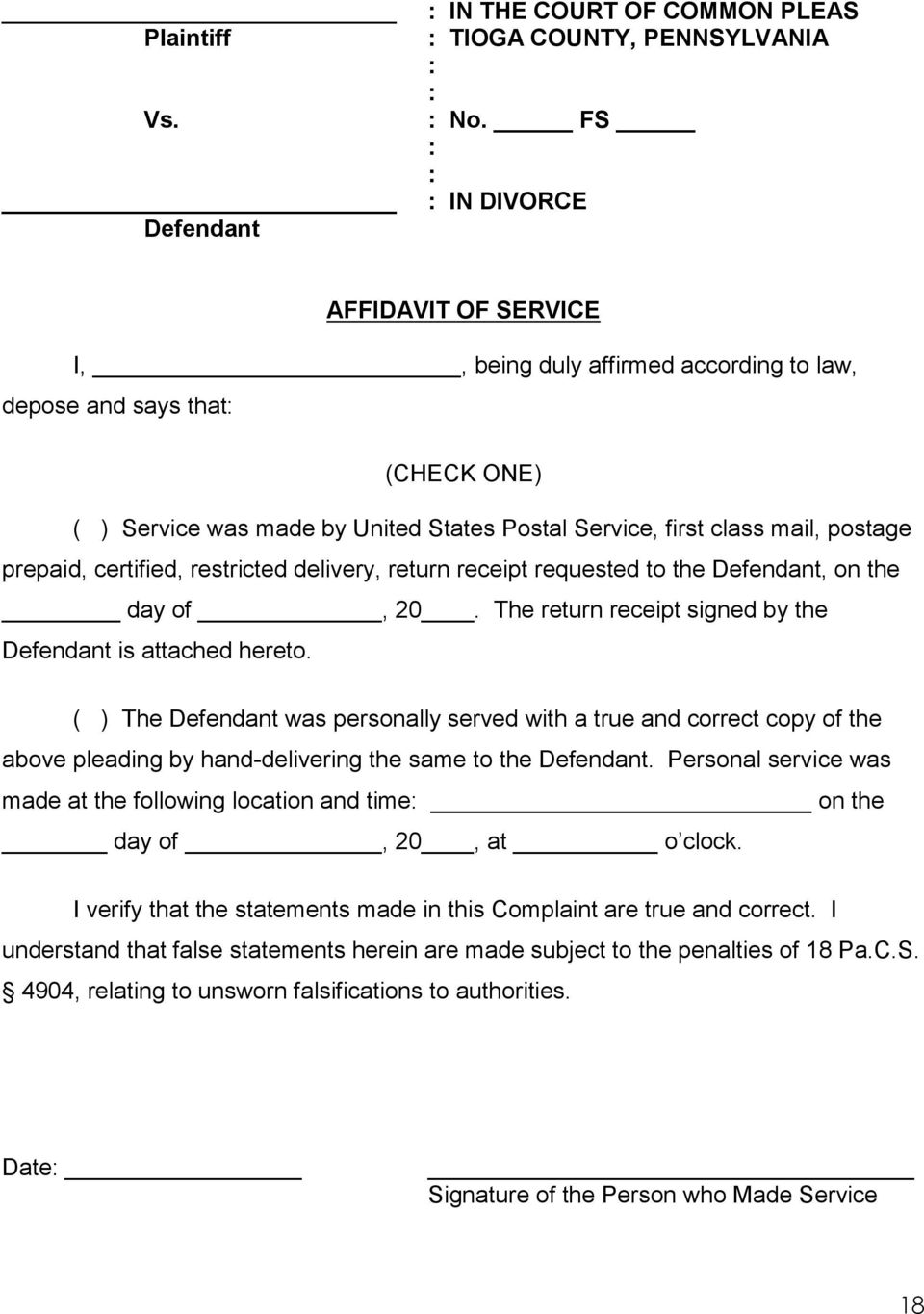 certified, restricted delivery, return receipt requested to the Defendant, on the day of, 20. The return receipt signed by the Defendant is attached hereto.