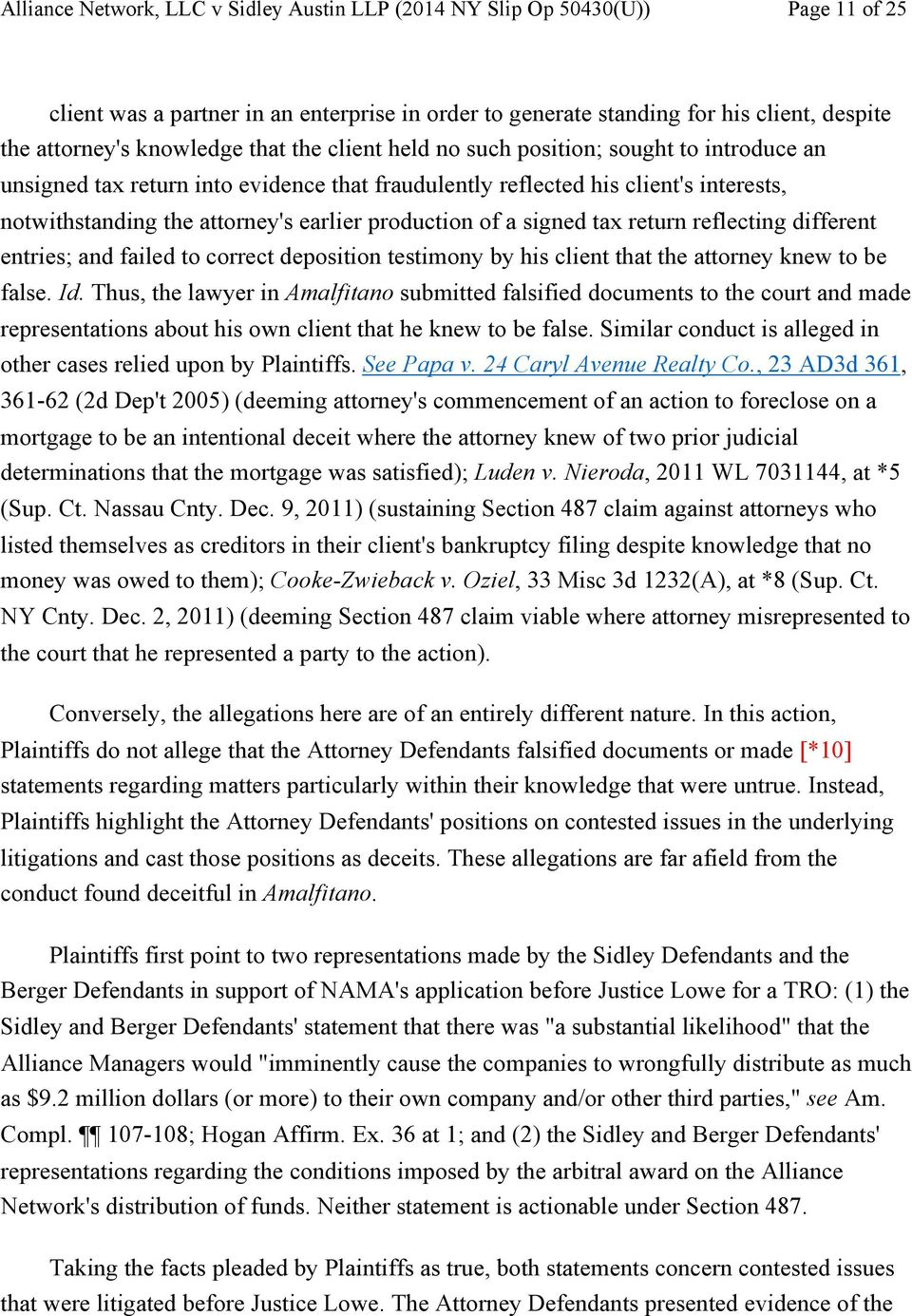 to correct deposition testimony by his client that the attorney knew to be false. Id.