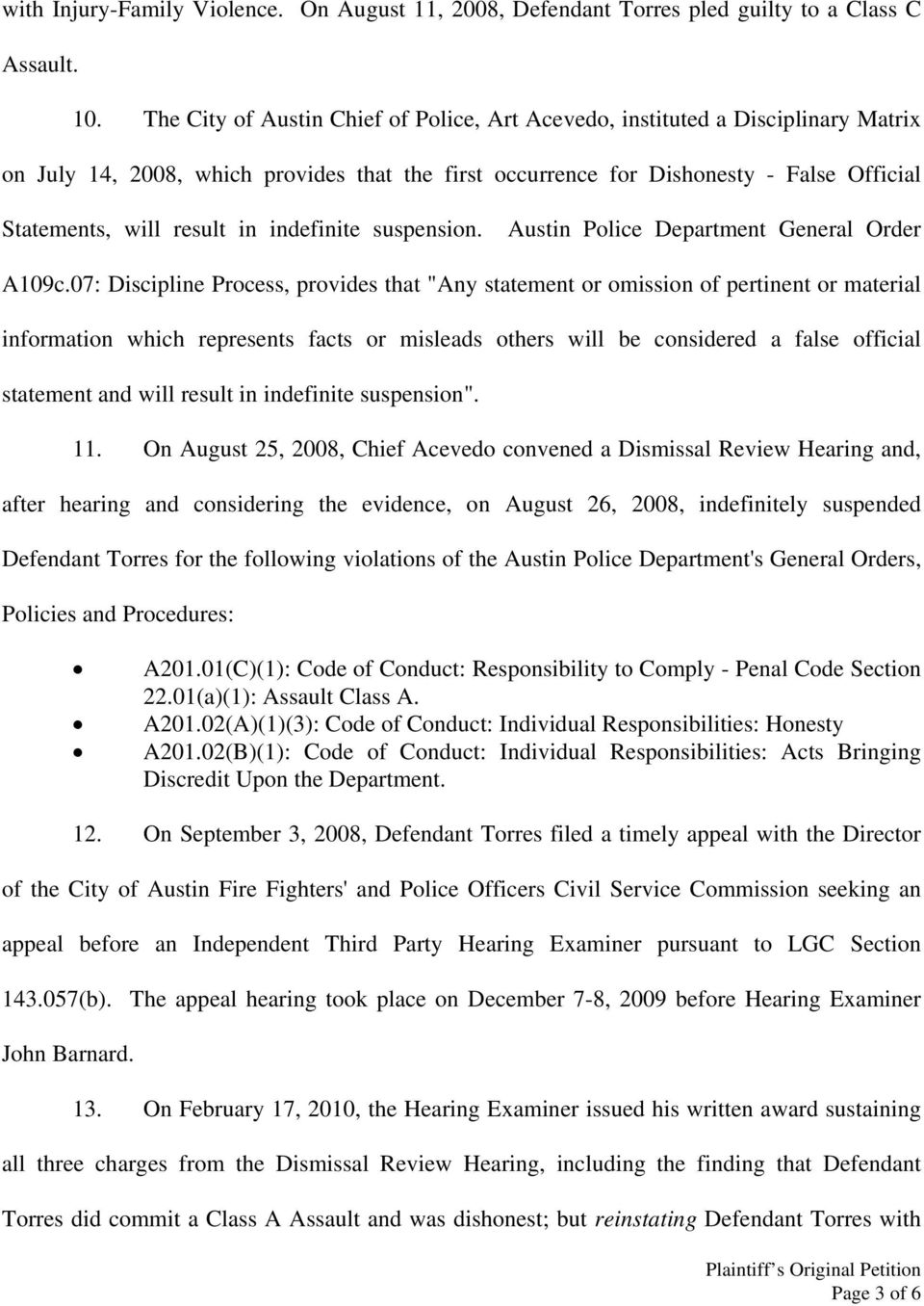 indefinite suspension. Austin Police Department General Order A109c.