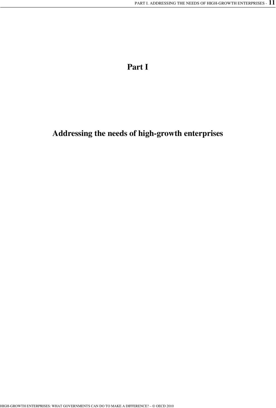 - 11 Part I Addressing the needs of high-growth