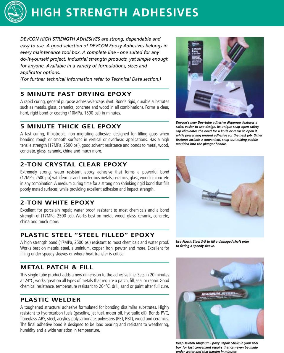 (For further technical information refer to Technical Data section.) 5 MINUTE FAST DRYING EPOXY A rapid curing, general purpose adhesive/encapsulant.
