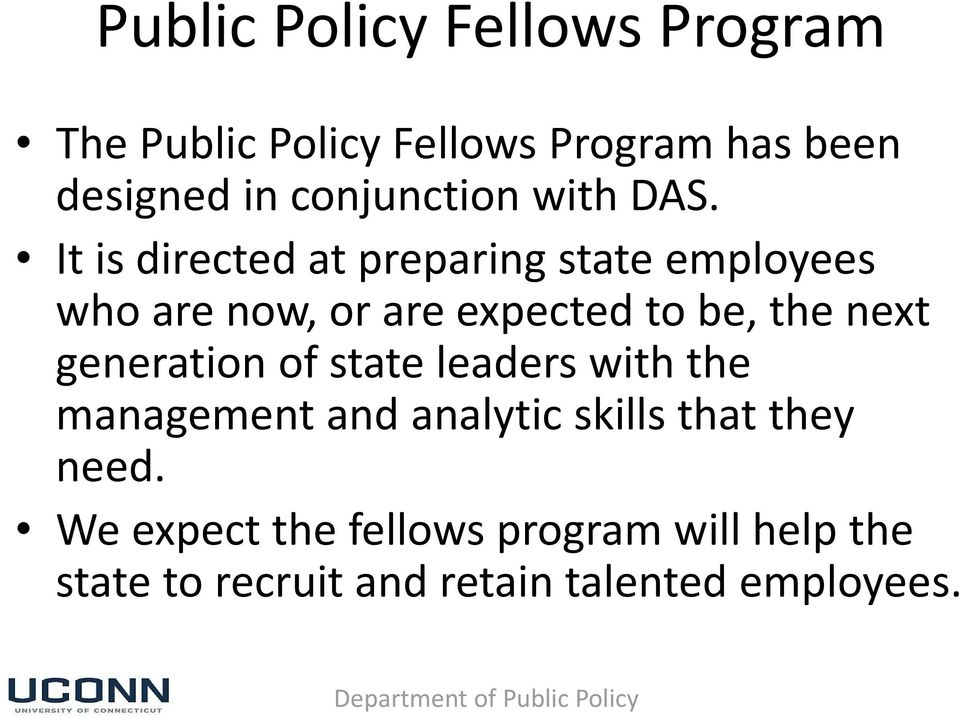 It is directed at preparing state employees who are now, or are expected to be, the next