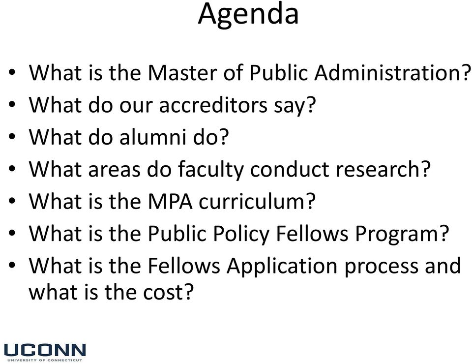 What areas do faculty conduct research? What is the MPA curriculum?