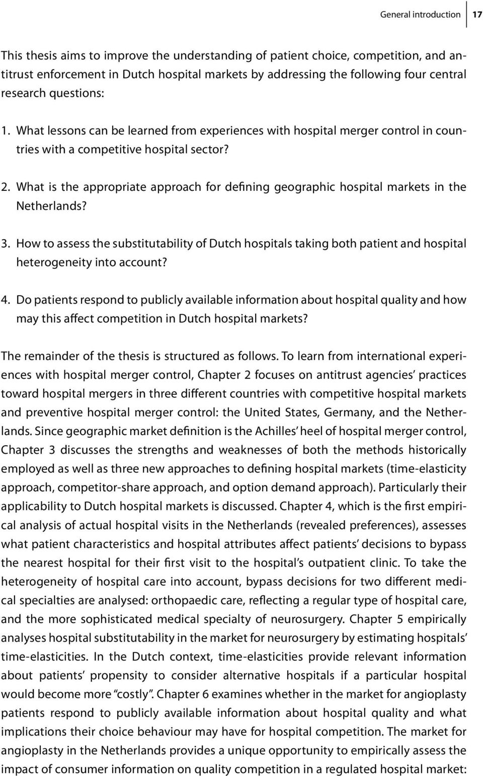 What is the appropriate approach for defining geographic hospital markets in the Netherlands? 3.
