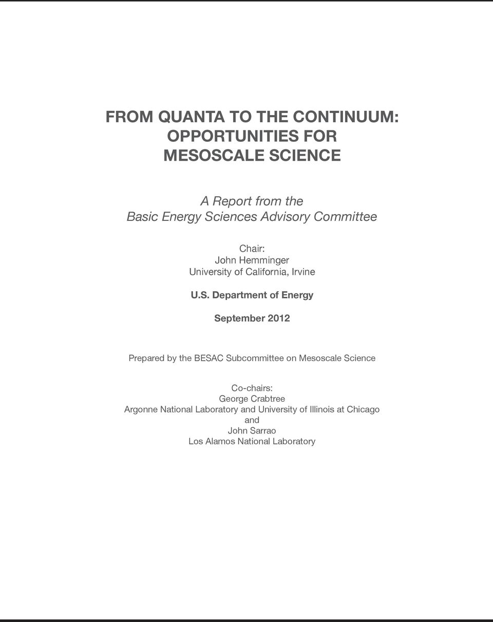 Energy September 2012 Prepared by the BESAC Subcommittee on Mesoscale Science Co-chairs: George