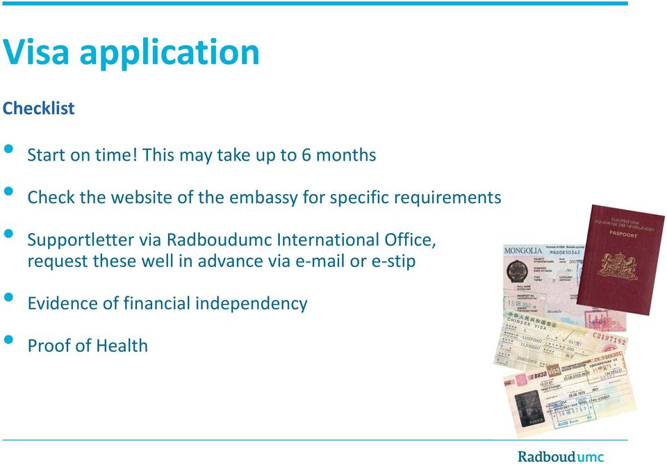 specific requirements Supportletter via Radboudumc International