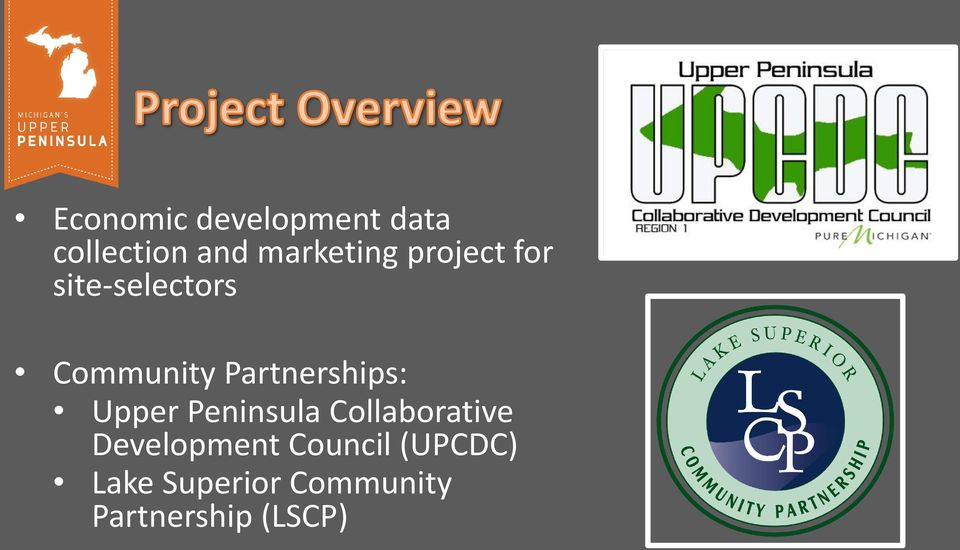 Upper Peninsula Collaborative Development Council