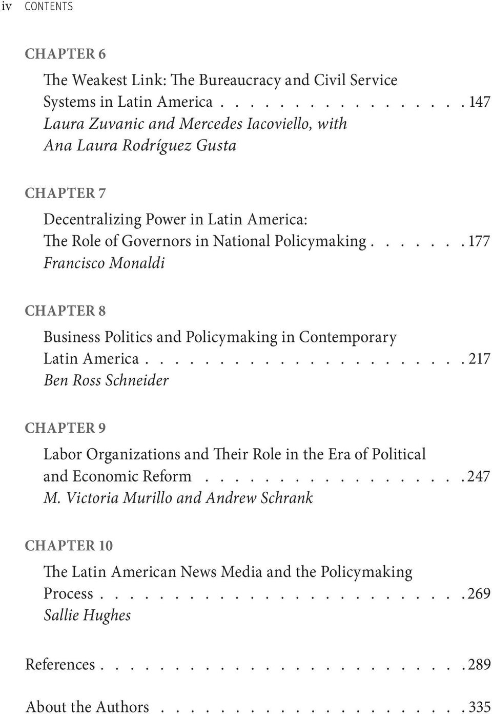 ...... 177 Francisco Monaldi CHAPter 8 Business Politics and Policymaking in Contemporary Latin America.