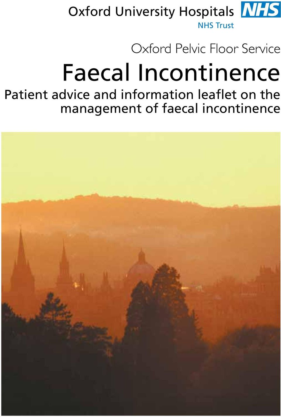 Incontinence Patient advice and