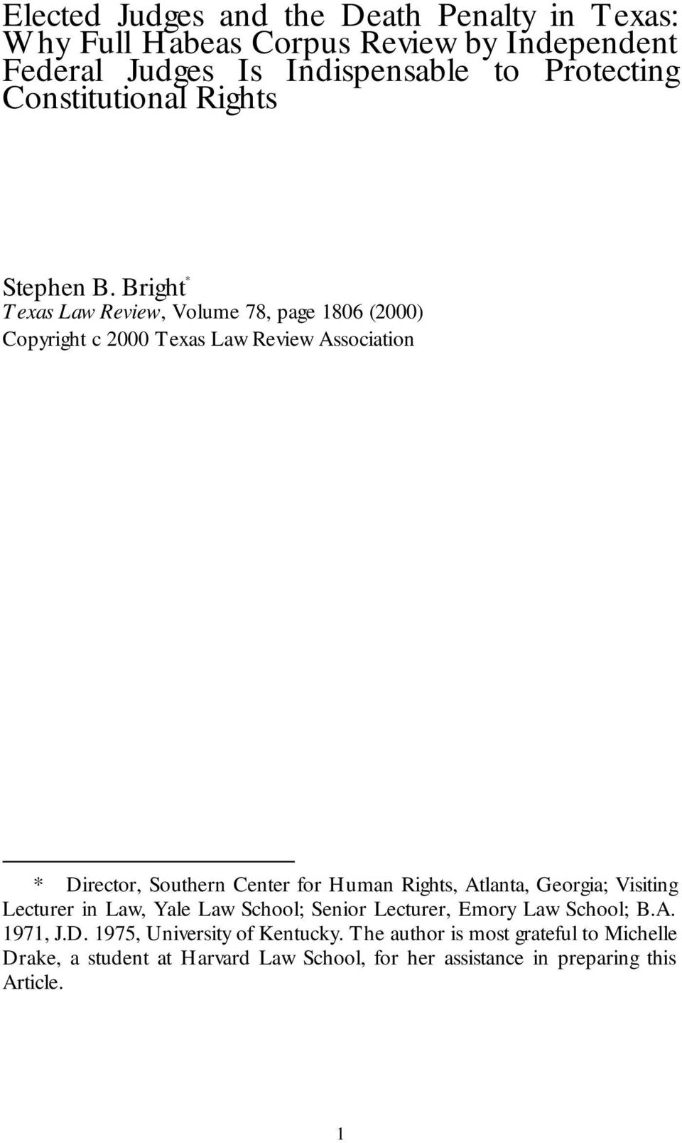 Bright * Texas Law Review, Volume 78, page 1806 (2000) Copyright c 2000 Texas Law Review Association * Director, Southern Center for Human Rights,
