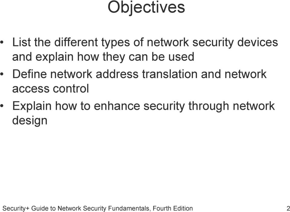network access control Explain how to enhance security through