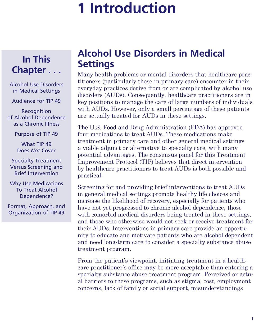 Screening and Brief Intervention Why Use Medications To Treat Alcohol Dependence?