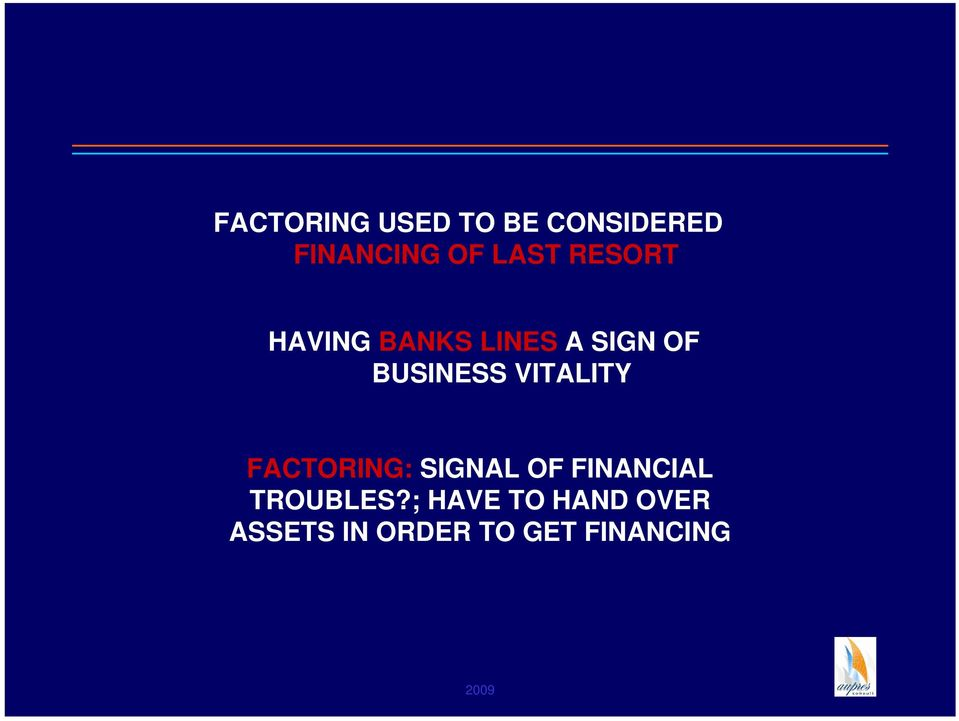 BUSINESS VITALITY FACTORING: SIGNAL OF FINANCIAL