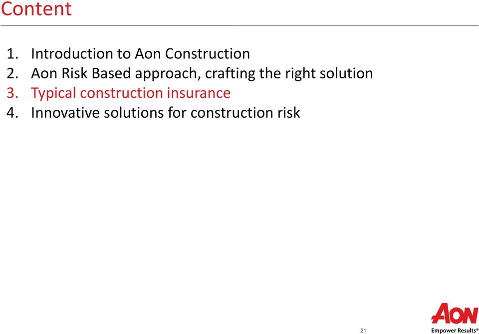 solution 3. Typical construction insurance 4.
