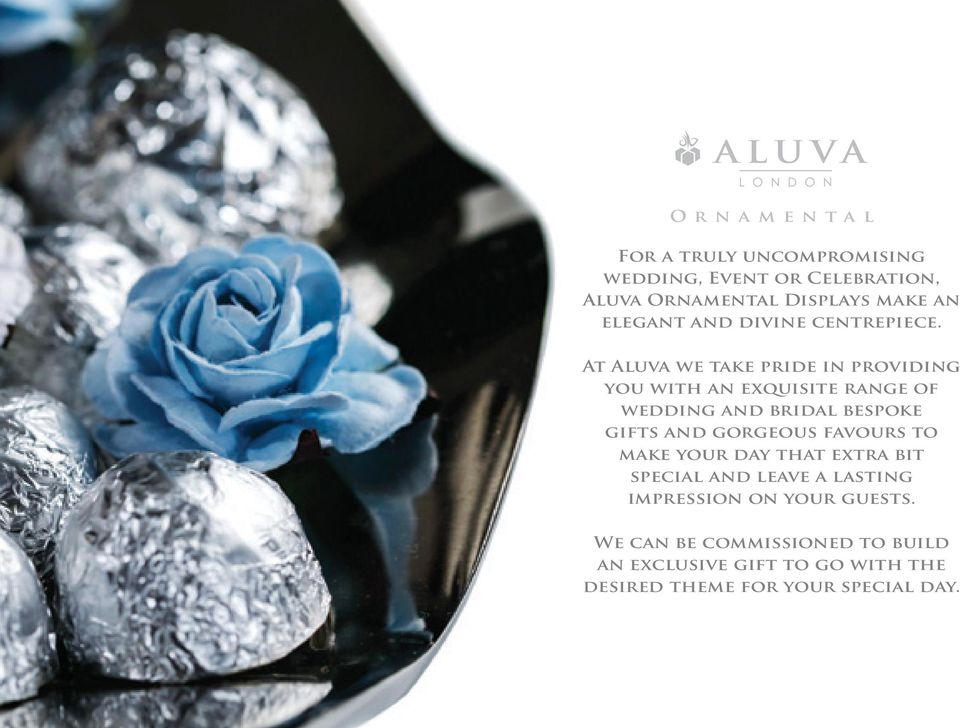 At Aluva we take pride in providing you with an exquisite range of wedding and bridal bespoke gifts and