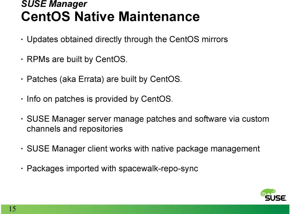 Info on patches is provided by CentOS.