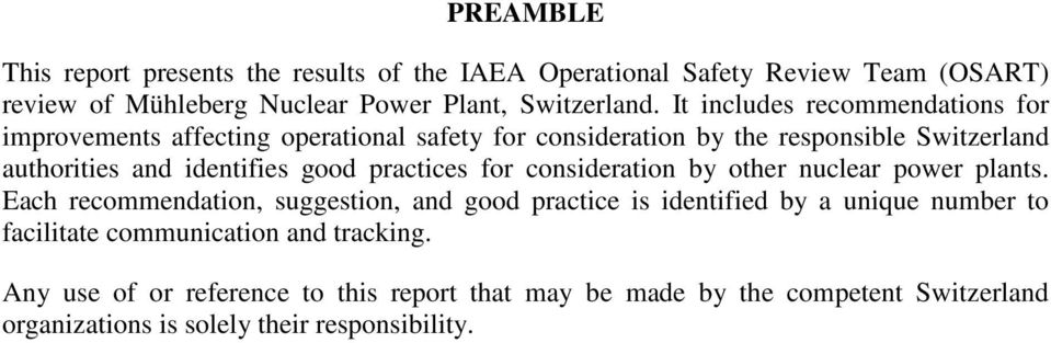 practices for consideration by other nuclear power plants.