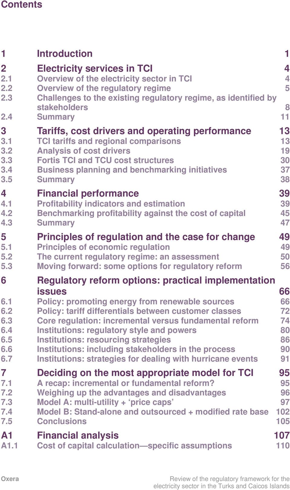2 Analysis of cost drivers 19 3.3 Fortis TCI and TCU cost structures 30 3.4 Business planning and benchmarking initiatives 37 3.5 Summary 38 4 Financial performance 39 4.