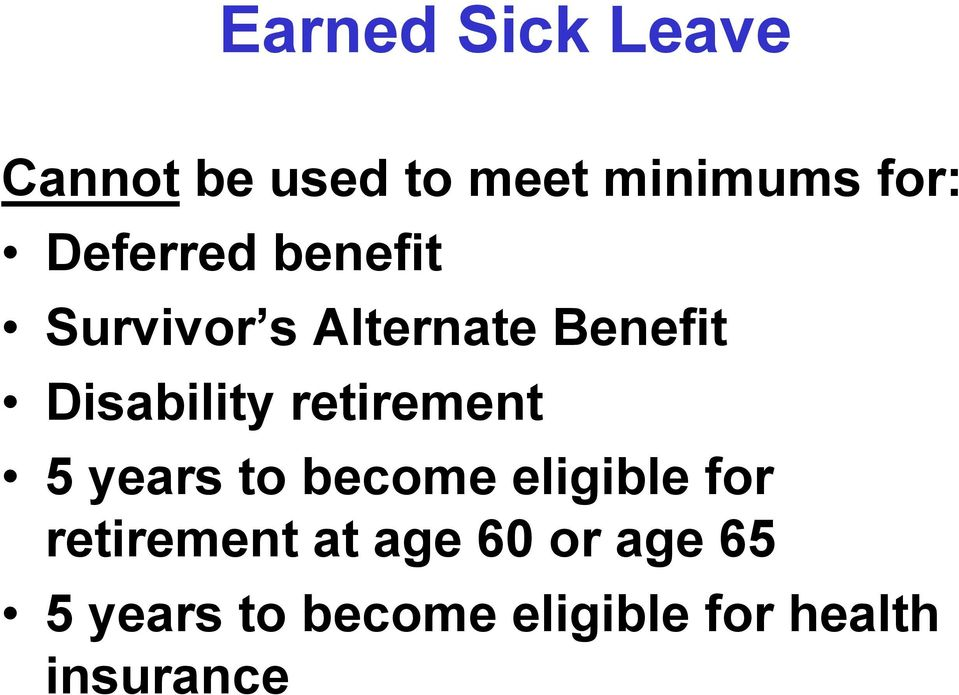retirement 5 years to become eligible for retirement at
