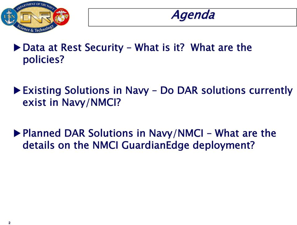 Existing Solutions in Navy Do DAR solutions currently
