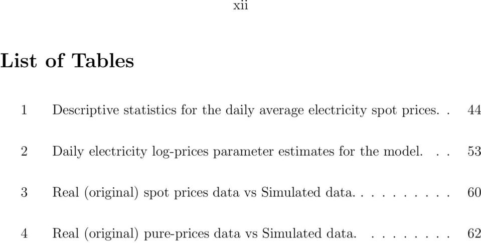 . 44 2 Daily electricity log-prices parameter estimates for the model.