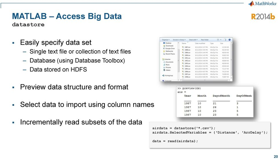 format Select data to import using column names Incrementally read subsets of the data airdata