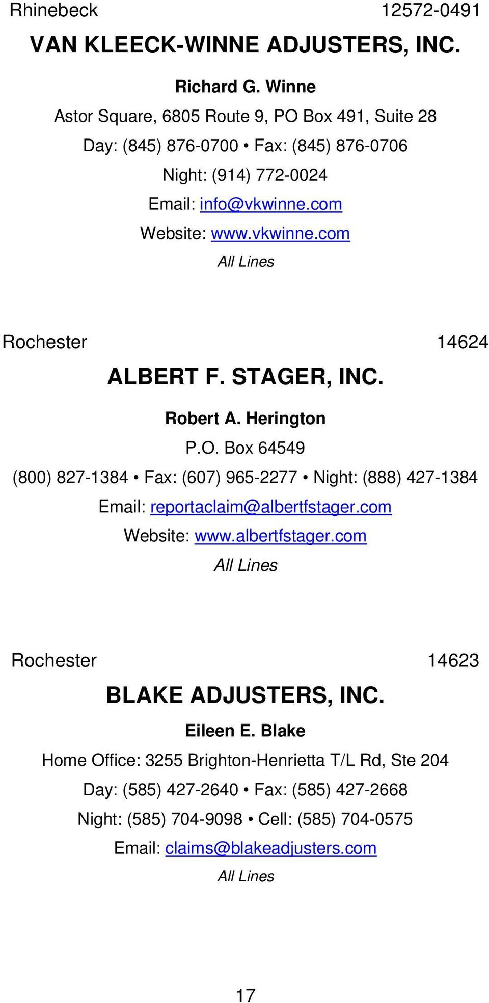 com Website: www.vkwinne.com Rochester 14624 ALBERT F. STAGER, INC. Robert A. Herington P.O.