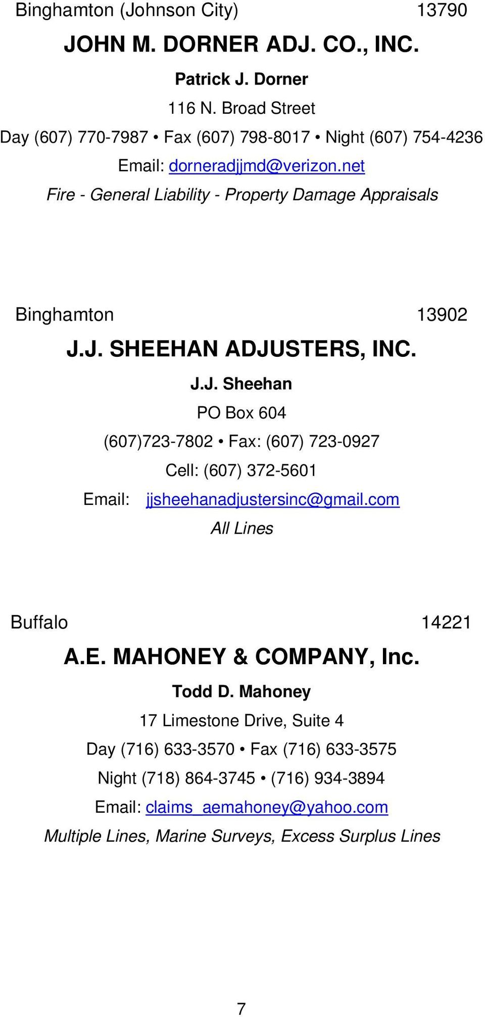 net Fire - General Liability - Property Damage Appraisals Binghamton 13902 J.