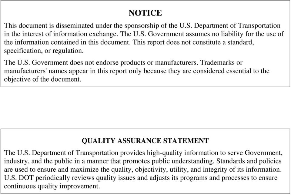 Trademarks or manufacturers' names appear in this report only because they are considered essential to the objective of the document. QUALITY ASS