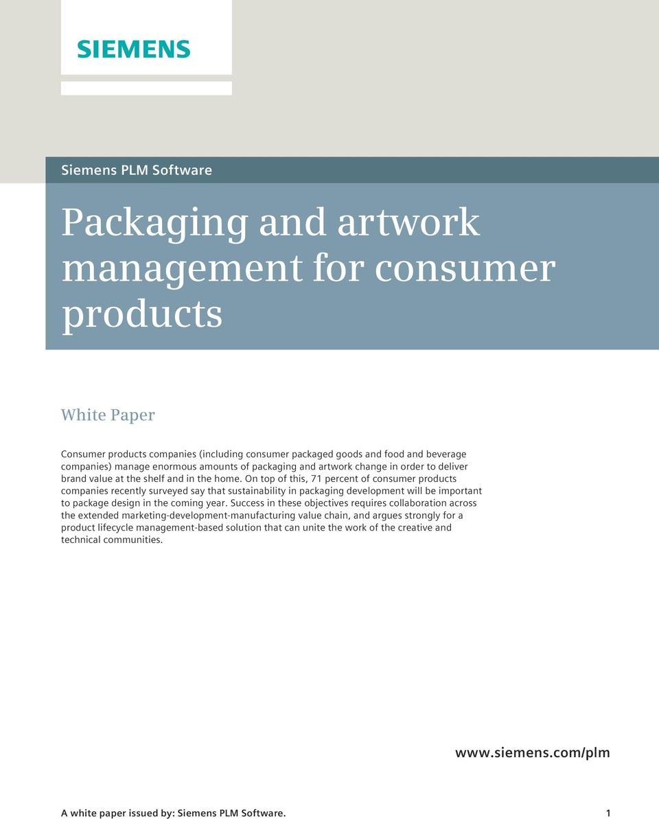 On top of this, 71 percent of consumer products companies recently surveyed say that sustainability in packaging development will be important to package design in the coming year.