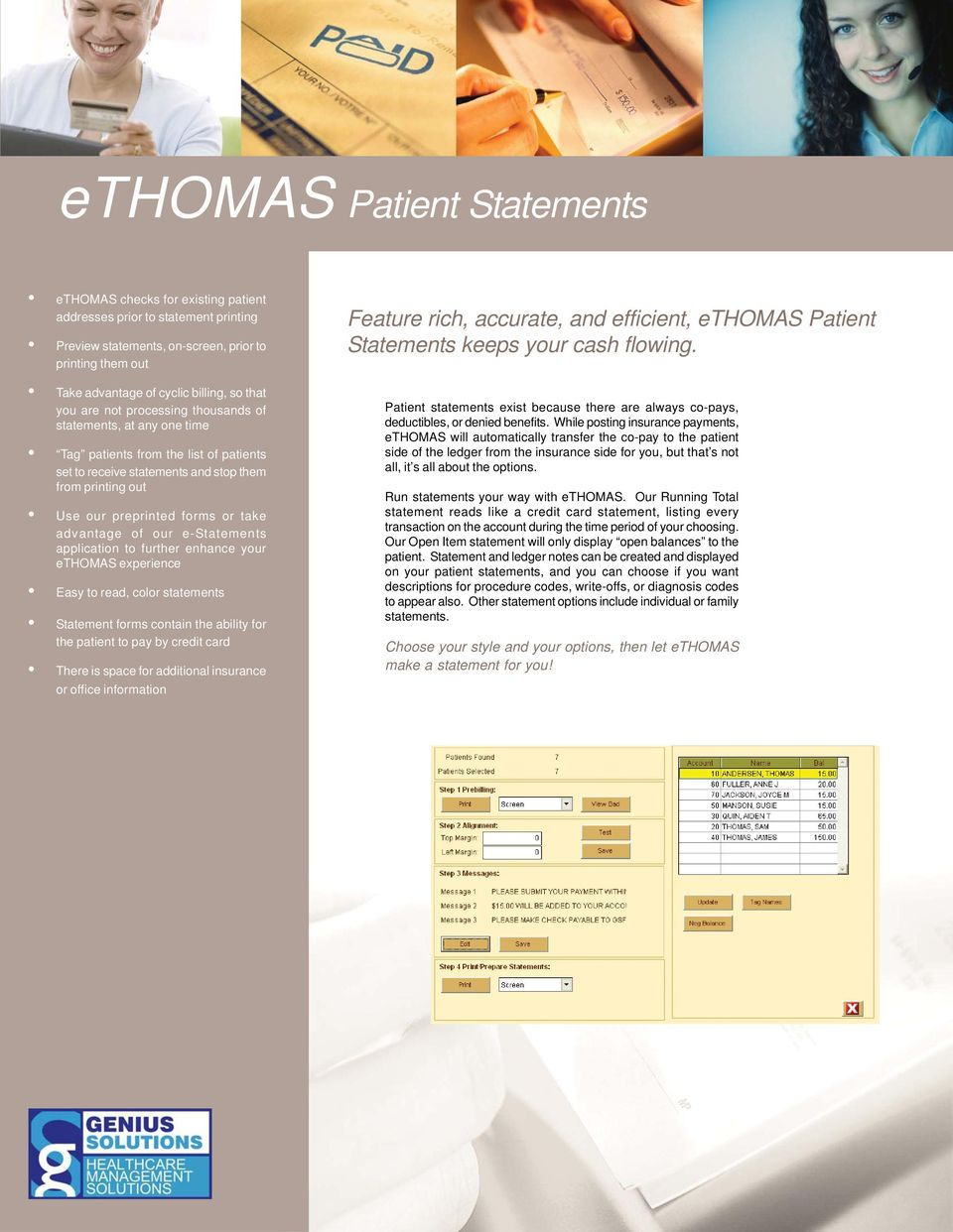 advantage of our e-statements application to further enhance your ethomas experience Easy to read, color statements Statement forms contain the ability for the patient to pay by credit card There is