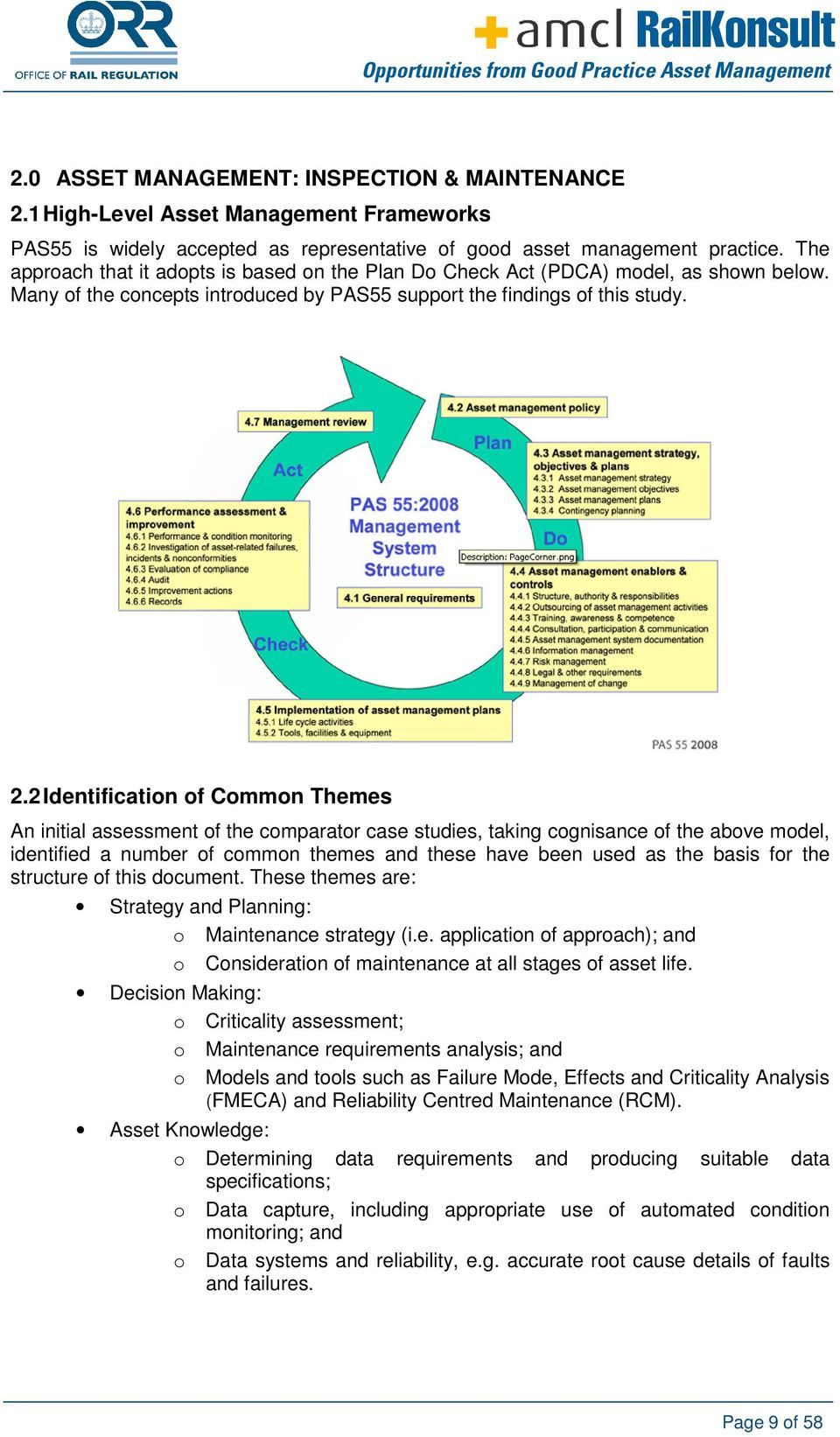 2 Identification of Common Themes An initial assessment of the comparator case studies, taking cognisance of the above model, identified a number of common themes and these have been used as the