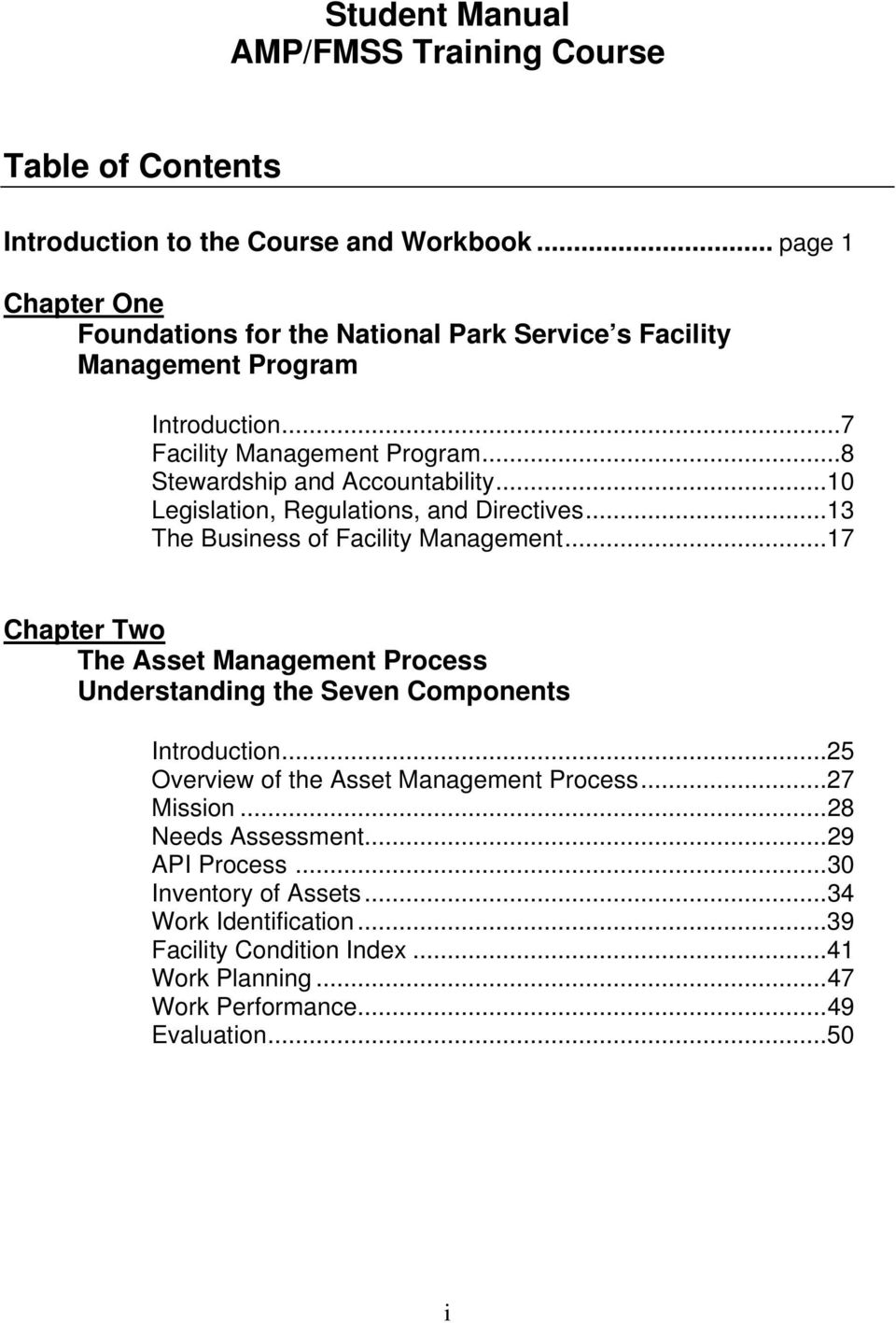 ..10 Legislation, Regulations, and Directives...13 The Business of Facility Management.