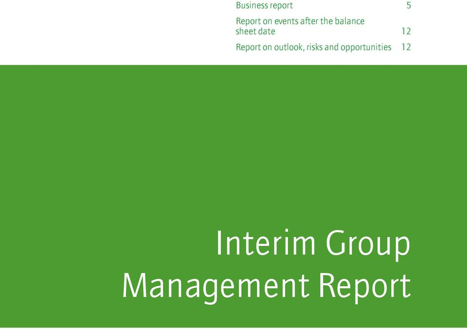 Report on outlook, risks and