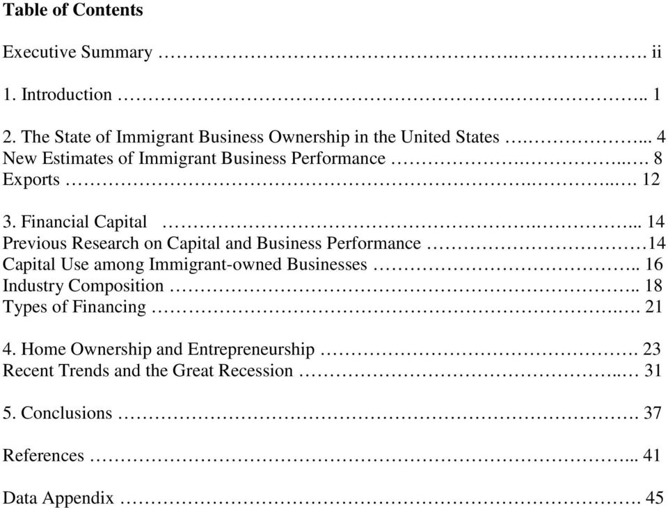 ... 14 Previous Research on Capital and Business Performance 14 Capital Use among Immigrant-owned Businesses.