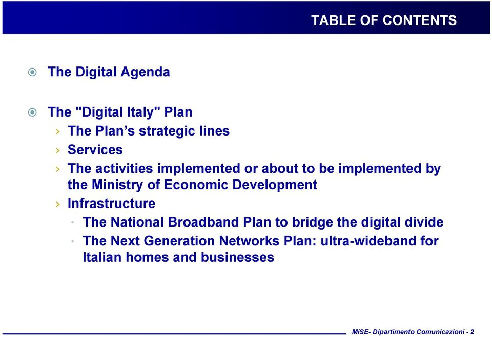 Development Infrastructure The National Broadband Plan to bridge the digital divide The Next