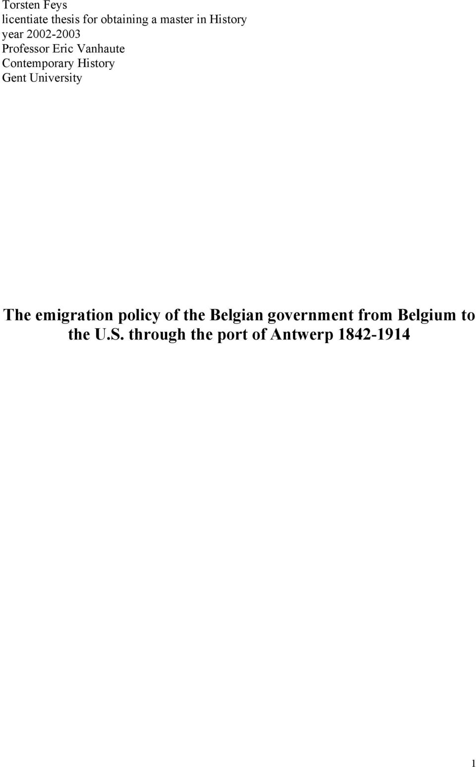 History Gent University The emigration policy of the Belgian