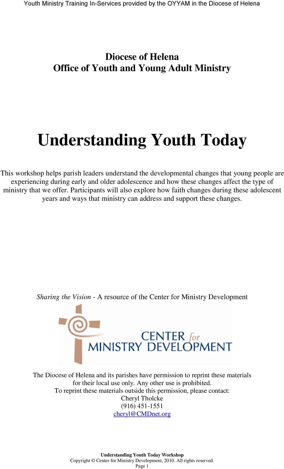 Participants will also explore how faith changes during these adolescent years and ways that ministry can address and support these changes.