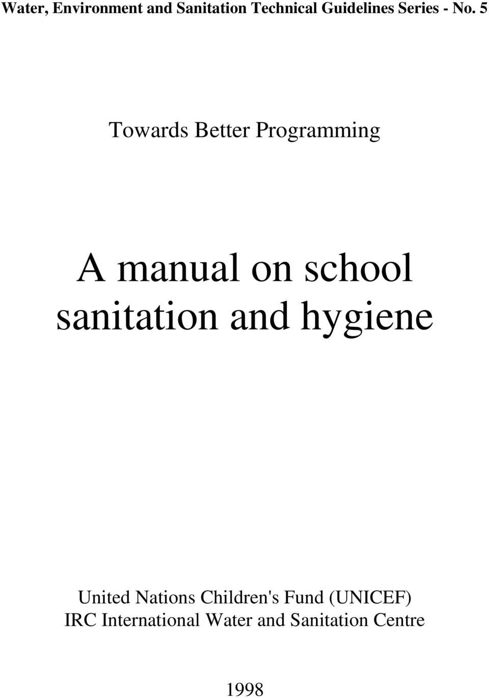 5 Towards Better Programming A manual on school