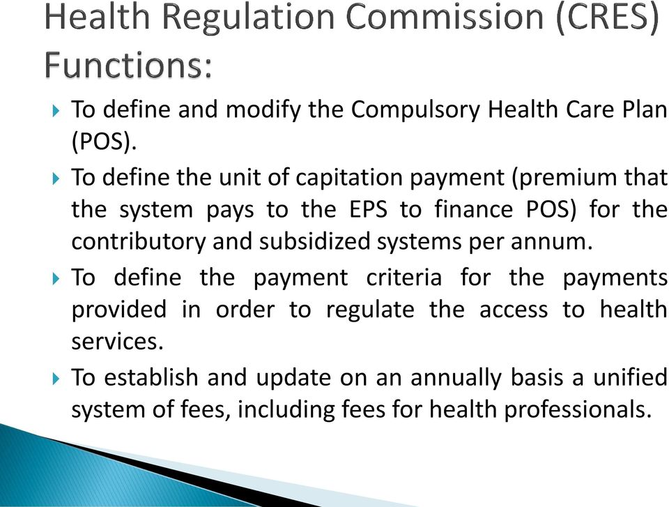 contributory and subsidized systems per annum.