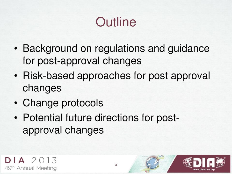 for post approval changes Change protocols