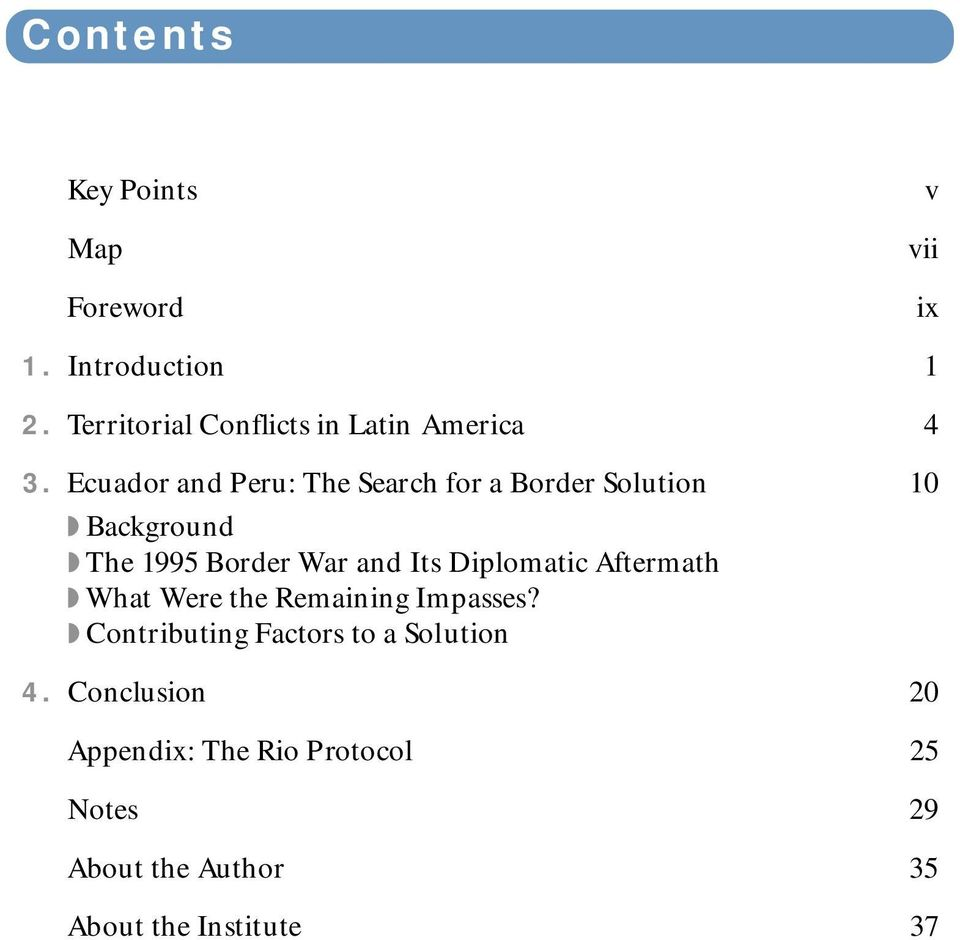 Ecuador and Peru: The Search for a Border Solution 10 Background The 1995 Border War and Its