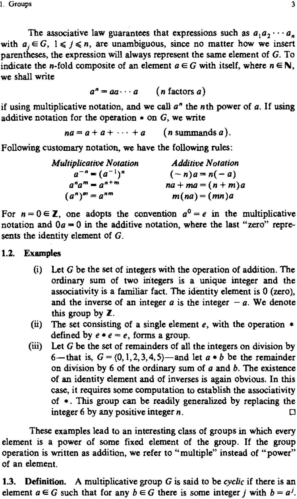 If using additive notation for the operation * on G, we write (nsummandsa).